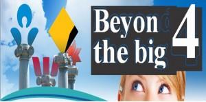 Beyond The Big 4