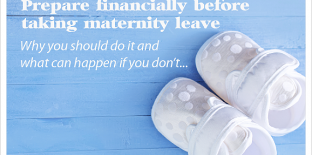 Prepare Financially Before Taking Maternity Leave